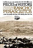 img - for Pieces of History: Prehistory & History of Rancho Pe asquitos book / textbook / text book