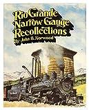 img - for Rio Grande Narrow Gauge Recollections book / textbook / text book