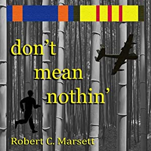 Don't Mean Nothin' | [Robert C. Marsett]