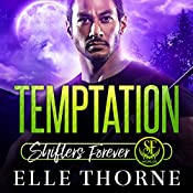 Temptation: Shifters Forever Worlds | [Elle Thorne]