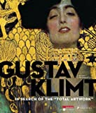 Gustav Klimt: In Search of the Total Artwork