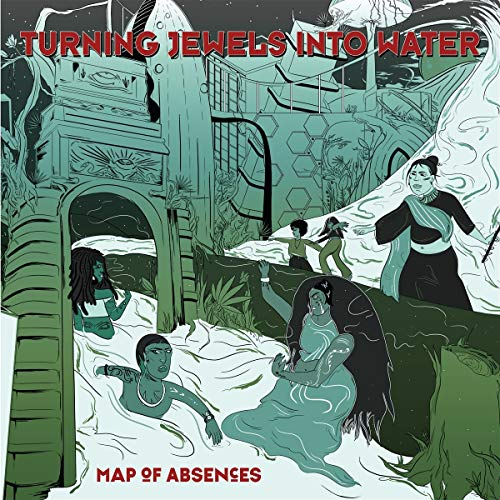 Vinilo : TURNING JEWELS INTO WATER - Map Of Absences (LP Vinyl)