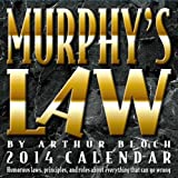 Murphy's Law 2014 Day-to-Day Calendar: Humorous laws, principles, and rules about everything that can go wrong