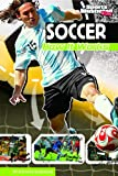 Soccer: How It Works (The Science of Sports (Sports Illustrated for Kids))