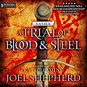 Sasha: A Trial of Blood and Steel, Book 1 | Joel Shepherd