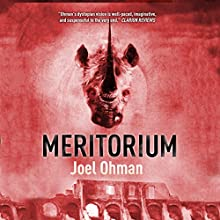 Meritorium: Meritropolis, Volume 2 (       UNABRIDGED) by Joel Ohman Narrated by Mikael Naramore