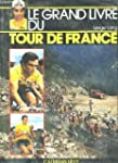 Le Grand livre du Tour de France