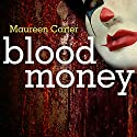 Blood Money Audiobook by Maureen Carter Narrated by Clare Corbett