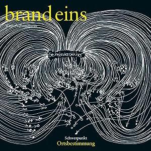 brand eins audio: Ortsbestimmung Audiomagazin
