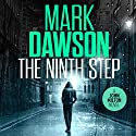 The Ninth Step: John Milton, Book 8 Audiobook by Mark Dawson Narrated by David Thorpe