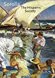 img - for Sorolla: The Hispanic Society (English and Spanish Edition) book / textbook / text book