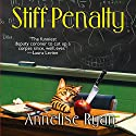 Stiff Penalty Audiobook by Annelise Ryan Narrated by Jorjeana Marie