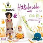 myboshi H�kelguide Vol. 8.0 Coole Kid...