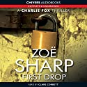 First Drop: Charlie Fox, Book 4