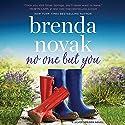 No One but You: Silver Springs, Book 2 Hörbuch von Brenda Novak Gesprochen von: Veronica Worthington