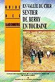 echange, troc Nouvelle Rep - En Vallee du Cher, Sentier de Berry en Touraine