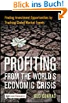 Profiting from the World's Economic C...