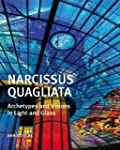 Narcissus Quagliata: Architypes and V...
