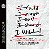 img - for I Will: Nine Habits of the Outwardly Focused Christian book / textbook / text book