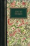 Just So Stories (Chatham River Press classics)
