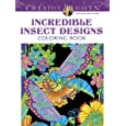 Creative Haven Incredible Insect Designs Coloring Book: (Creative Haven Coloring Books)