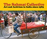The Sahmat Collective: Art and Activi...