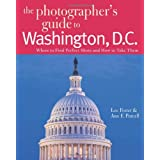 The Photographer's Guide to Washington DCby Lee Foster