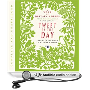 Tweet of the Day: A Year of Britain's Birds from the Acclaimed Radio 4 Series (Unabridged)