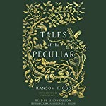 Tales of the Peculiar | Ransom Riggs