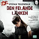 Den felande länken [The Weakest Link] (       UNABRIDGED) by Stefan Tegenfalk Narrated by Reine Brynolfsson