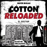 El Doctor (Cotton Reloaded 46) | Oliver Buslau