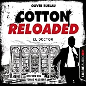 El Doctor (Cotton Reloaded 46) | Oliver Buslau