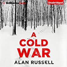 A Cold War (       UNABRIDGED) by Alan Russell Narrated by Teri Clark Linden