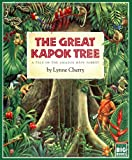 Lynne Cherry The Great Kapok Tree: A Tale of the Amazon Rain Forest (Harcourt Brace Big Books)