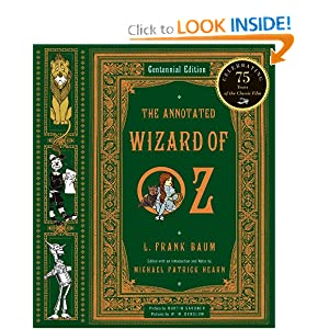 The Annotated Wizard of Oz  (Centennial Edition) by