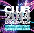 Club 2014/the Ultimate DJ Mixes