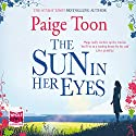 The Sun in Her Eyes Audiobook by Paige Toon Narrated by Sarah Blackstone