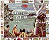 Lynne Cherry A River Ran Wild: An Environmental History