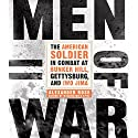 Men of War: The American Soldier in Combat at Bunker Hill, Gettysburg, and Iwo Jima (       UNABRIDGED) by Alexander Rose Narrated by David Marantz