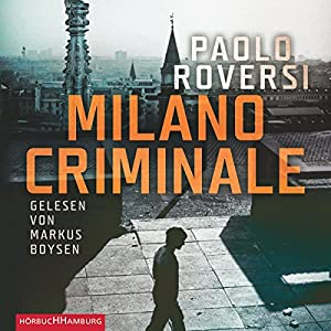 Milano Criminale Hörbuch