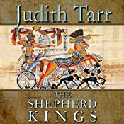 The Shepherd Kings | Judith Tarr