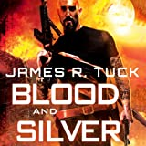 img - for Blood and Silver: A Deacon Chalk: Occult Bounty Hunter Novel book / textbook / text book
