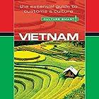 Vietnam - Culture Smart! Hörbuch von Geoffrey Murray Gesprochen von: Peter Noble