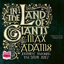 In the Land of Giants Audiobook by Max Adams Narrated by Phil Fox