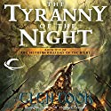 The Tyranny of the Night: The Instrumentalities of the Night, Book 1 Audiobook by Glen Cook Narrated by Erik Synnestvedt