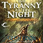 The Tyranny of the Night: The Instrumentalities of the Night, Book 1 | Glen Cook
