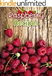 Raspberry Recipes: Top 50 Most Delici...