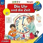 Die Uhr und die Zeit (Wieso? Weshalb? Warum?) | Angela Weinhold