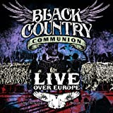 Live Over Europe [VINYL] Black Country Communion