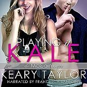 Playing It Kale | Keary Taylor